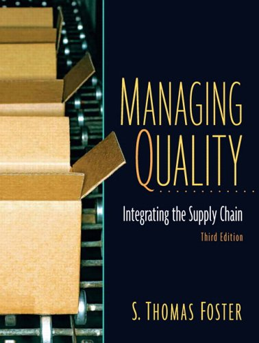 Managing Quality Integrating the Supply Chain 3rd 2007 (Revised) edition cover