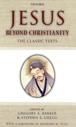 Jesus Beyond Christianity The Classic Texts  2010 edition cover