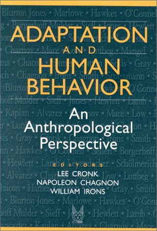 Adaptation and Human Behavior An Anthropological Perspective  2000 edition cover