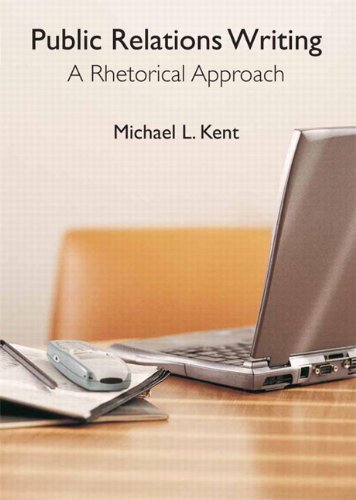 Public Relations Writing A Rhetorical Approach  2011 edition cover