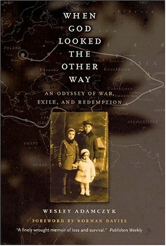 When God Looked the Other Way An Odyssey of War, Exile, and Redemption  2006 edition cover
