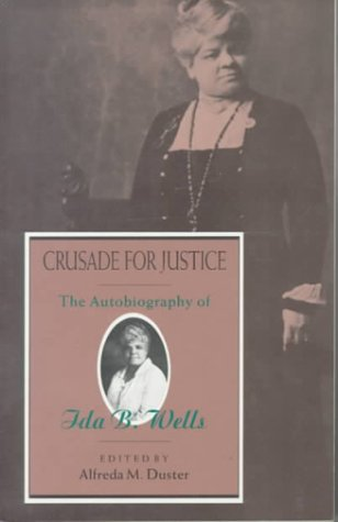 Crusade for Justice The Autobiography of Ida B. Wells N/A edition cover