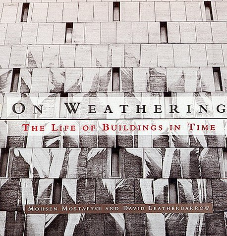 On Weathering The Life of Buildings in Time  1993 edition cover