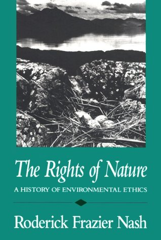 Rights of Nature A History of Environmental Ethics N/A edition cover
