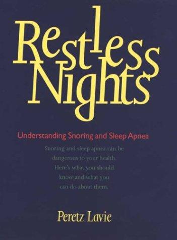 Restless Nights Understanding Snoring and Sleep Apnea  2003 9780300085440 Front Cover