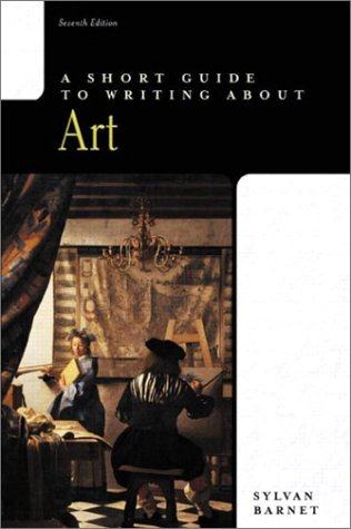 Short Guide to Writing about Art  7th 2003 edition cover
