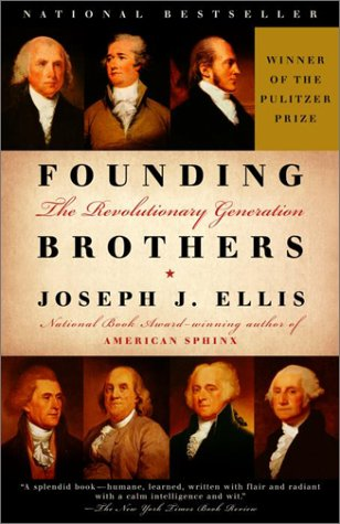 Founding Brothers The Revolutionary Generation  2000 edition cover
