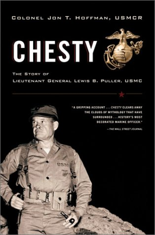 Chesty The Story of Lieutenant General Lewis B. Puller, USMC  2001 edition cover