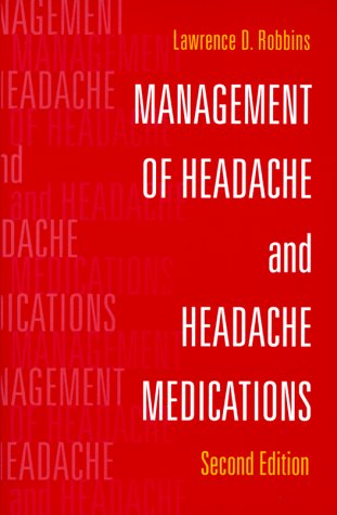 Management of Headache and Headache Medications  2nd 2000 (Revised) edition cover