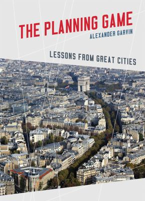 Planning Game Lessons from Great Cities  2012 edition cover