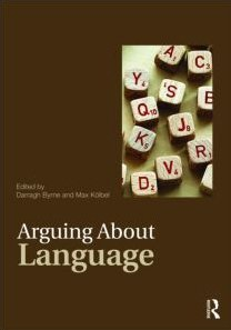 Arguing about Language   2009 9780415462440 Front Cover