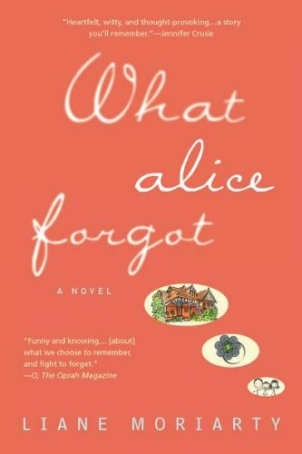 What Alice Forgot   2012 9780425247440 Front Cover