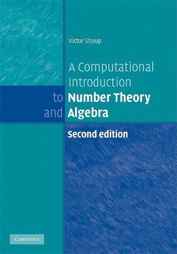 Computational Introduction to Number Theory and Algebra  2nd 2008 9780521516440 Front Cover