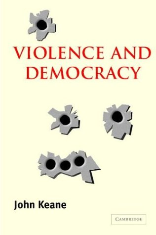 Violence and Democracy   2004 edition cover