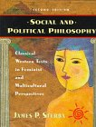 Social and Political Philosophy Classical Western Texts in Feminist and Multicultural Perspectives 2nd 1998 edition cover