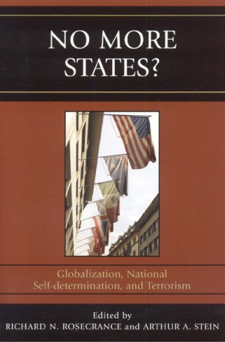 No More States? Globalization, National Self-Determination, and Terrorism  2006 9780742539440 Front Cover