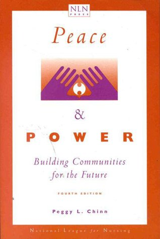 Peace and Power : Building Communities for the Future 4th 1999 (Revised) edition cover