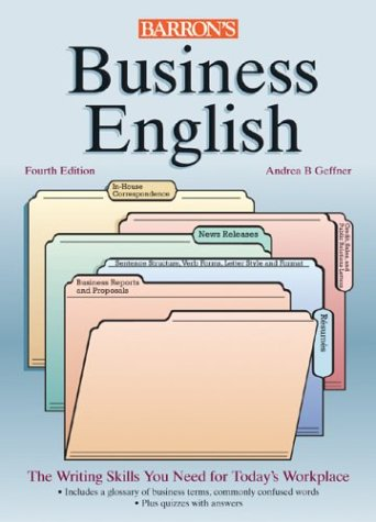 Business English A Complete Guide to Developing an Effective Business Writing Style 4th 2004 edition cover