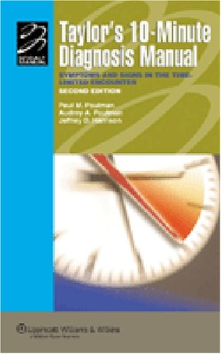 Taylor's 10-Minute Diagnosis Manual Symptoms and Signs in the Time-Limited Encounter 2nd 2007 (Revised) edition cover