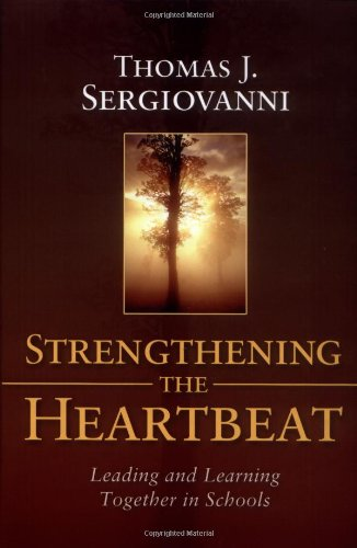 Strengthening the Heartbeat Leading and Learning Together in Schools  2004 edition cover