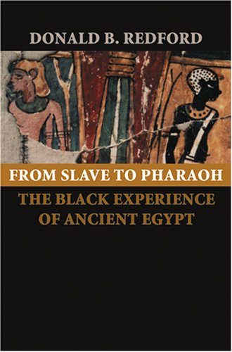 From Slave to Pharaoh The Black Experience of Ancient Egypt  2004 edition cover