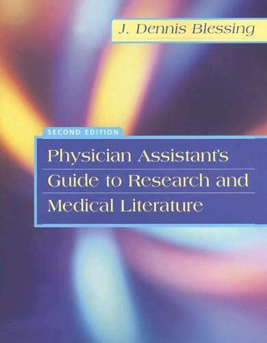 Physician Assistant's Guide to Research and Medical Literature  2nd 2005 (Revised) edition cover