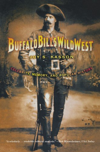 Buffalo Bill's Wild West Celebrity, Memory, and Popular History N/A edition cover