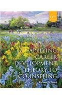 Applying Career Development Theory to Counseling  6th 2014 edition cover