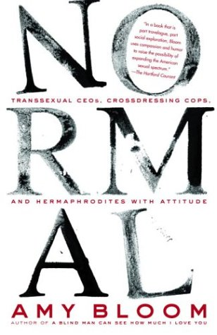 Normal Transsexual CEOs, Crossdressing Cops, and Hermaphrodites with Attitude N/A edition cover