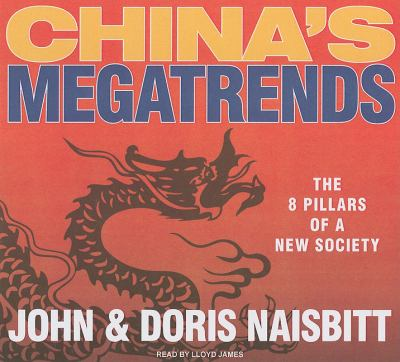 China's Megatrends: The 8 Pillars of a New Society, Library Edition  2010 9781400144440 Front Cover
