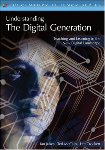 Understanding the Digital Generation Teaching and Learning in the New Digital Landscape  2010 edition cover