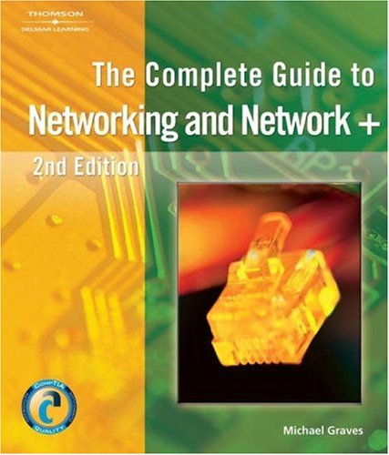 Complete Guide to Networking and Network+  2nd 2006 (Revised) edition cover