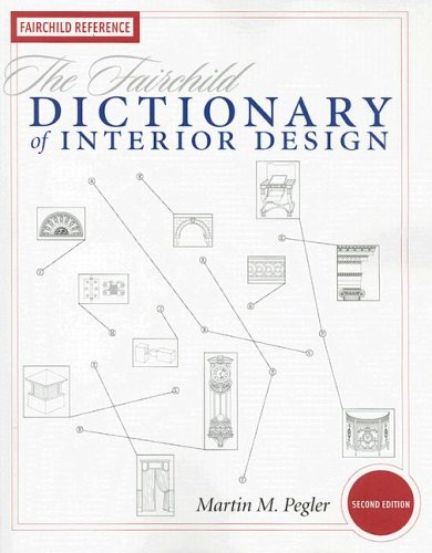 Fairchild Dictionary of Interior Design  2nd 2006 (Revised) edition cover