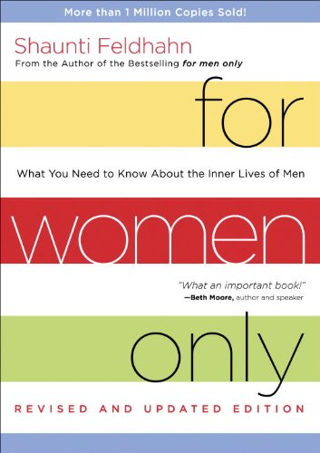 For Women Only What You Need to Know about the Inner Lives of Men Revised  9781601424440 Front Cover