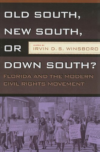 Old South, New South, down South? Florida and the Modern Civil Rights Movement  2009 edition cover