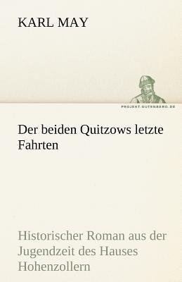 Beiden Quitzows Letzte Fahrten  N/A 9783842469440 Front Cover