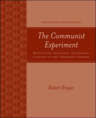 Communist Experiment Revolution, Socialism, and Global Conflict in the Twentieth Century  2007 9780072497441 Front Cover