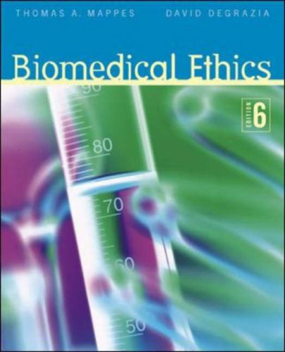Biomedical Ethics  6th 2006 (Revised) edition cover