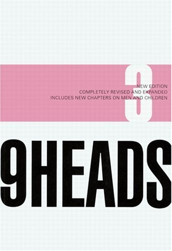 9 Heads A Guide to Drawing Fashion 3rd 2007 (Revised) edition cover