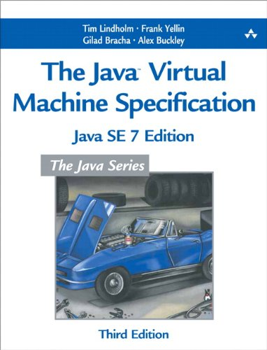 Java Virtual Machine Specification, Java SE 7 Edition  3rd 2013 9780133260441 Front Cover