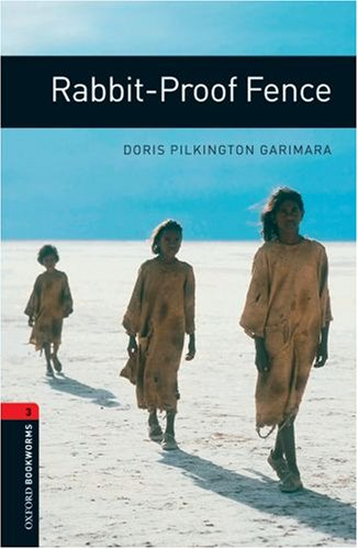 Rabbit-proof Fence (Oxford Bookworms Library) N/A edition cover