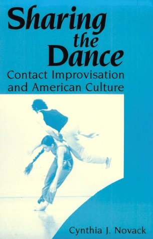 Sharing the Dance Contact Improvisation and American Culture  1990 edition cover