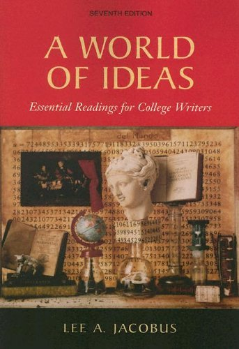 World of Ideas Essential Readings for College Writers 7th 2006 edition cover