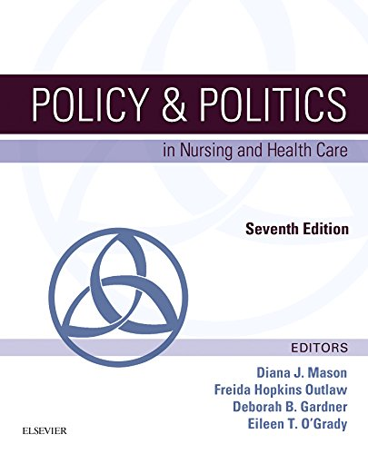Policy and Politics in Nursing and Health Care 7th 9780323241441 Front Cover