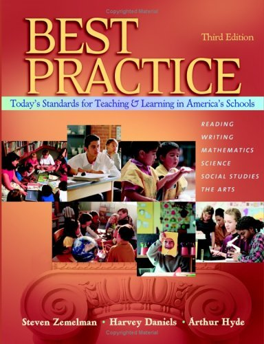 Best Practice, Third Edition Today's Standards for Teaching and Learning in America's Schools 3rd 2005 (Revised) edition cover