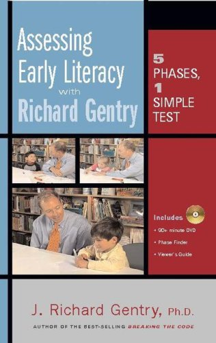Assessing Early Literacy with Richard Gentry 5 Phases, 1 Simple Test N/A edition cover