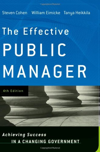 Effective Public Manager Achieving Success in a Changing Government 4th 2008 edition cover