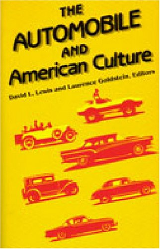 Automobile and American Culture   1983 9780472080441 Front Cover