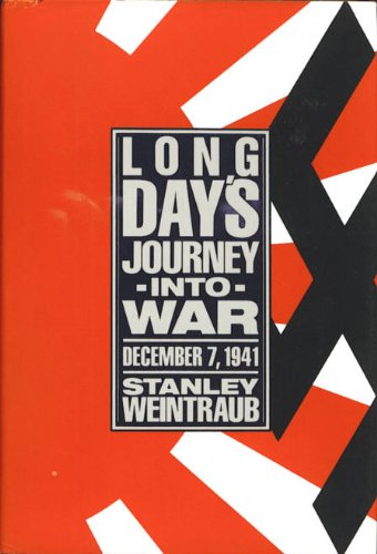 Long Day's Journey into War December 7, 1941 N/A edition cover
