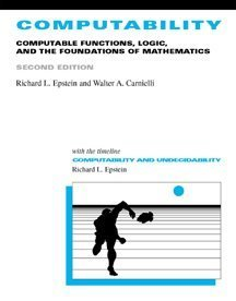 Computability Computable Functions, Logic, and the Foundations of Mathematics, with Computability: A Timeline 2nd 2000 edition cover